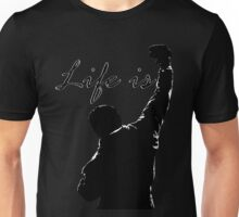Life is Rocky Unisex T-Shirt