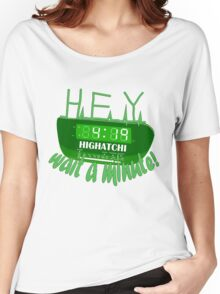 4:19 - Hey wait a minute! Women's Relaxed Fit T-Shirt