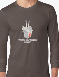 They're Only Noodles Michael Long Sleeve T-Shirt