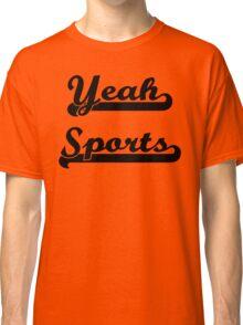Yeah Sports! Classic T-Shirt