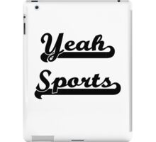Yeah Sports! iPad Case/Skin
