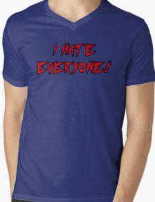 I Hate Everyone! Mens V-Neck T-Shirt