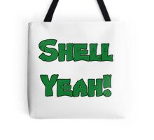 Shell Yeah! Tote Bag