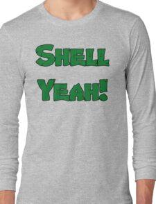 Shell Yeah! Long Sleeve T-Shirt