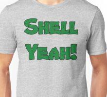 Shell Yeah! Unisex T-Shirt