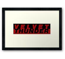 CODENAME: VELVET THUNDER Framed Print