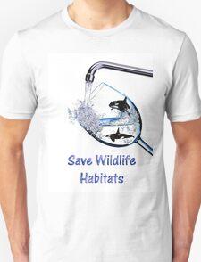 Save Wildlife Habitats T-Shirt