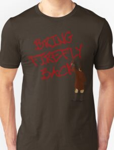 Bring Firefly Back T-Shirt