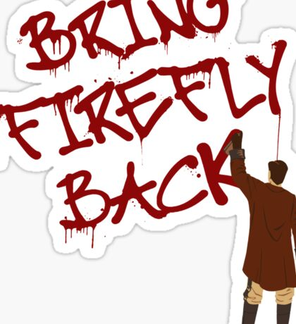 Bring Firefly Back Sticker