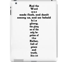 JOHN 1:14 cross iPad Case/Skin