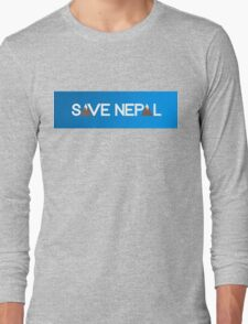 Save Nepal EARTHQUAKE RELIEF FUND DESIGN Long Sleeve T-Shirt