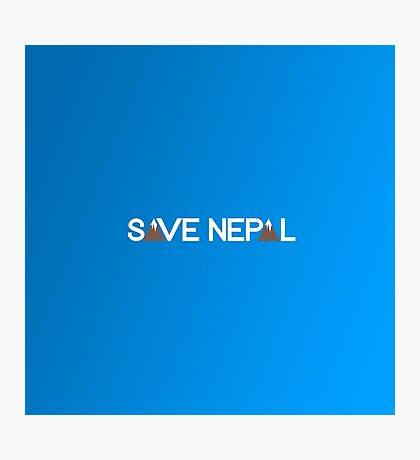 Save Nepal EARTHQUAKE RELIEF FUND DESIGN Photographic Print