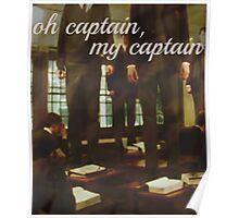 Oh Captain, my Captain Poster