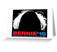 Bernie Sanders for President - Hair - White Text Greeting Card