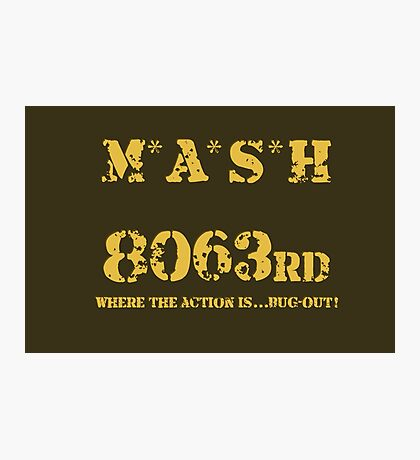 8063rd M*A*S*H Photographic Print