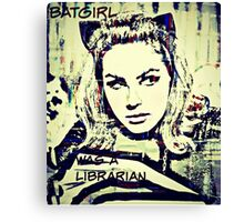 batgirl was a librarian Canvas Print