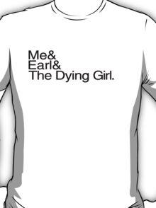 Me & Earl T-Shirt