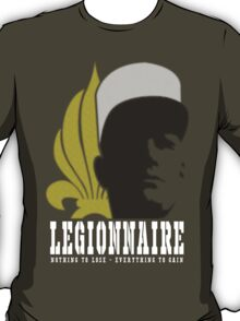 Legionnaire: Nothing To Lose - Everything To Gain T-Shirt