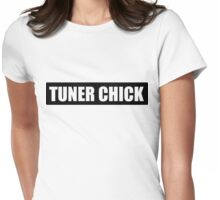 Tuner chick Womens Fitted T-Shirt