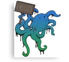 hello my name is octopus... Canvas Print