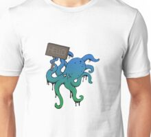 hello my name is octopus... Unisex T-Shirt