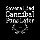 Bad Cannibal Puns by Laura Spencer