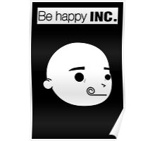 Be happy INC. Poster
