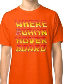 Hoverboards Anonymous Classic T-Shirt