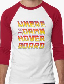 Hoverboards Anonymous Men's Baseball ¾ T-Shirt