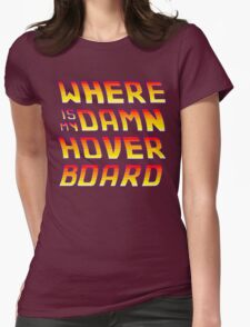 Hoverboards Anonymous Womens Fitted T-Shirt