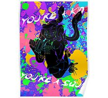 You're a Kid Poster