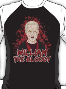 William the Bloody T-Shirt