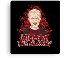 William the Bloody Canvas Print