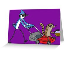 Regular Show Let's cut some grass Greeting Card