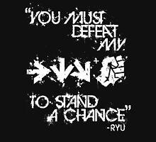 Ryu Win Quote White Unisex T-Shirt