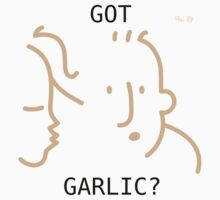 Got Garlic? by Rustyoldtown