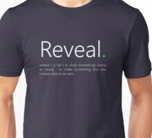 Reveal. Unisex T-Shirt