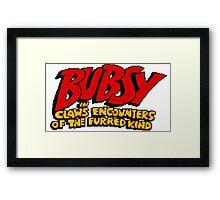 Bubsy Framed Print
