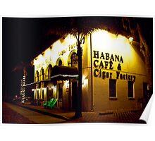 Habana Cafe & Cigar Factory Poster