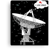 I love space! Canvas Print
