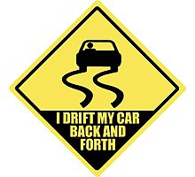 I drift my car back and forth Photographic Print