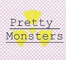 Pretty Monsters by ginandcat