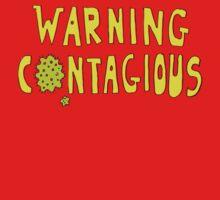 WARNING  CONTAGIOUS by David Barneda