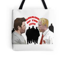 Shaun of the Dead Tote Bag