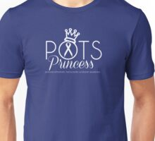 POTS Princess, Postural Orthostatic Tachycardia Syndrome Awareness Unisex T-Shirt
