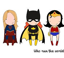 Who run the world?  by Jen  Talley