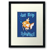 Magikarp: Just Keep Splashing Framed Print