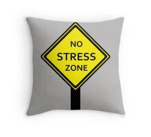 No STRESS Zone Throw Pillow