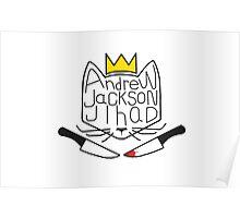 Andrew Jackson Jihad Knife Cat Poster
