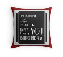 Happy Happy Happy Birthday 1920s Art Deco Style Throw Pillow